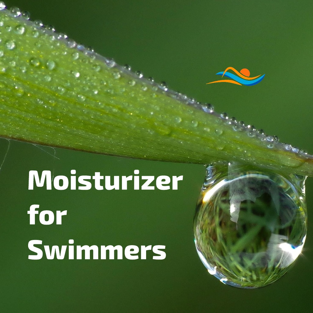 Moisturizer for swimmers